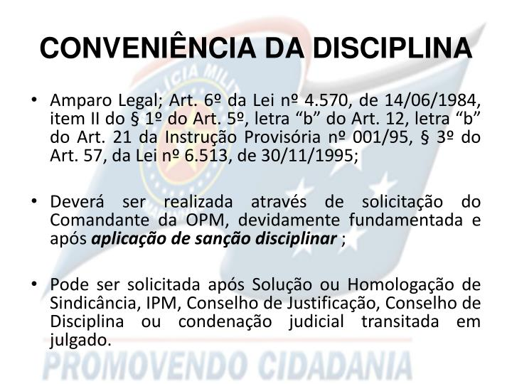 CONVENIÊNCIA DA DISCIPLINA