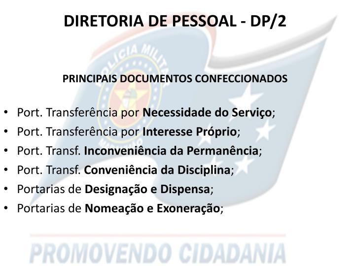 Diretoria de pessoal dp 2 principais documentos confeccionados