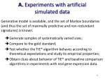 a experiments with artificial simulated data
