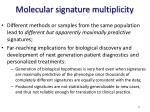 molecular signature multiplicity