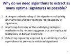 why do we need algorithms to extract as many optimal signatures as possible