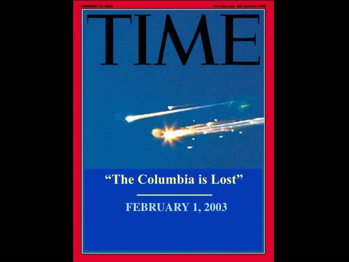 """The Columbia is Lost"""