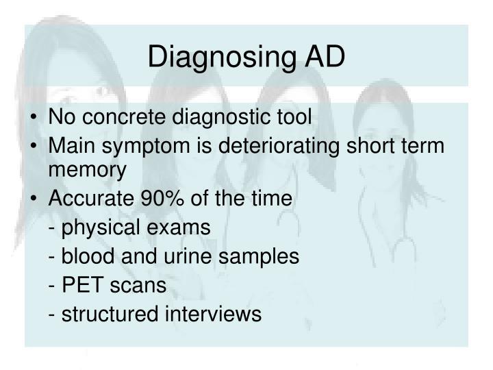 Diagnosing AD