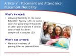 article v placement and attendance placement flexibility