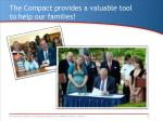 the compact provides a valuable tool to help our families