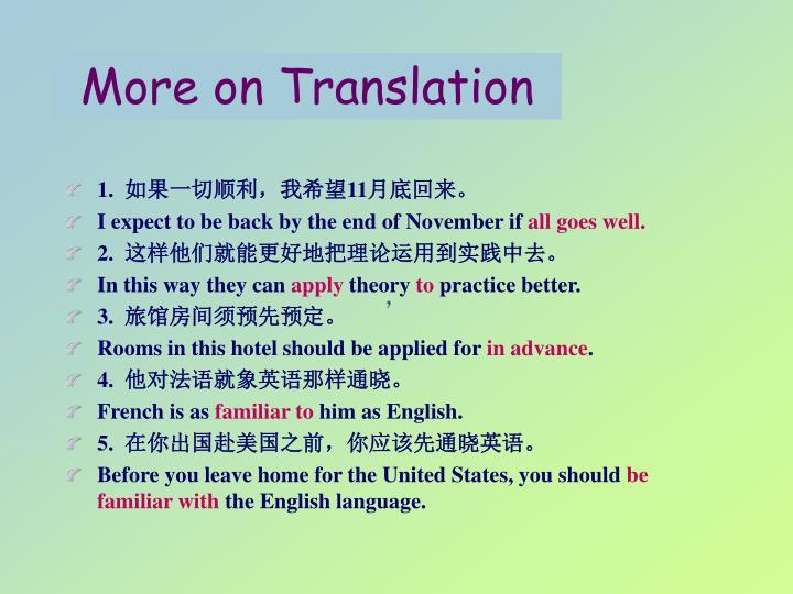 More on Translation