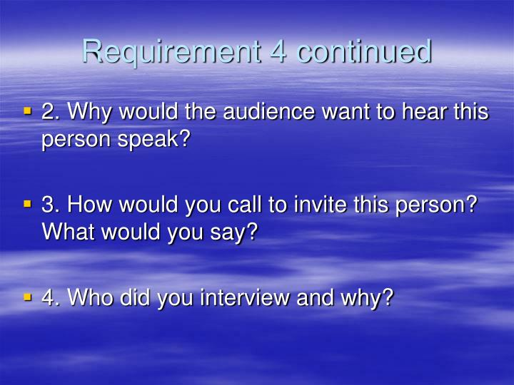Requirement 4 continued