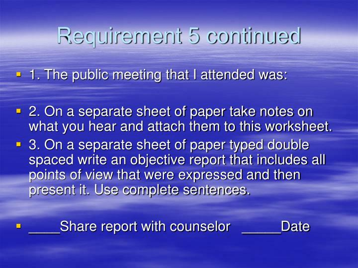 Requirement 5 continued