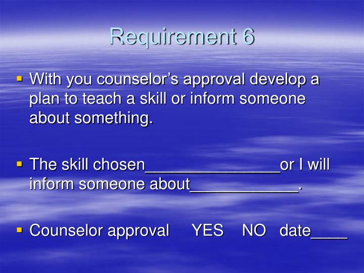 Requirement 6