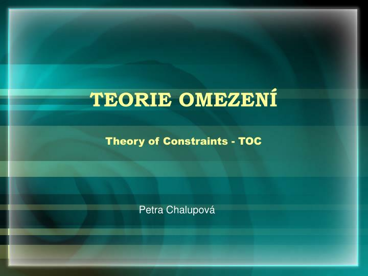 Teorie omezen theory of constraints toc