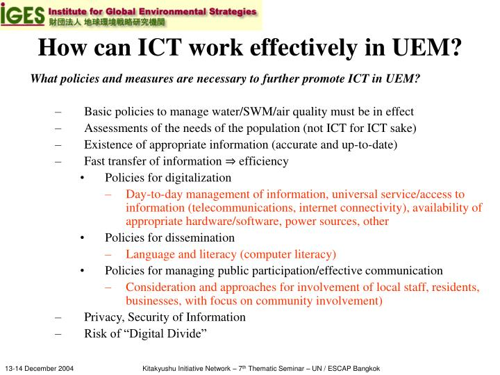 How can ICT work effectively in UEM?