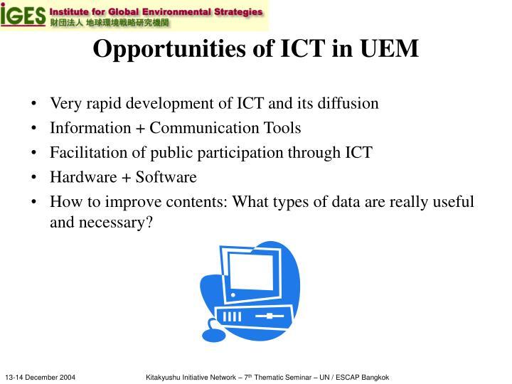 Opportunities of ICT in UEM
