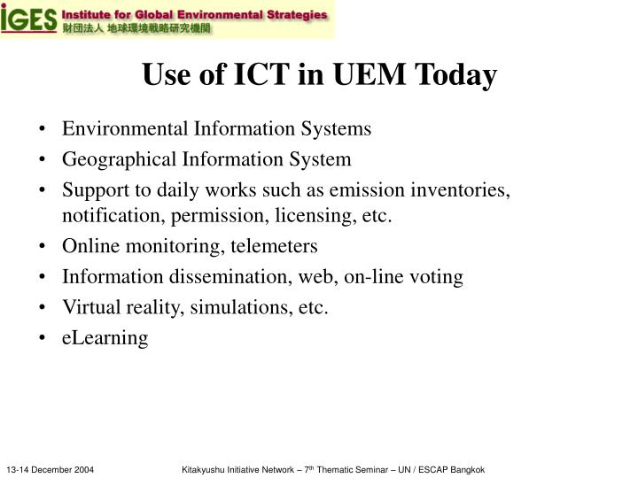 Use of ict in uem today