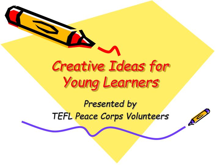 creative ideas for young learners n.