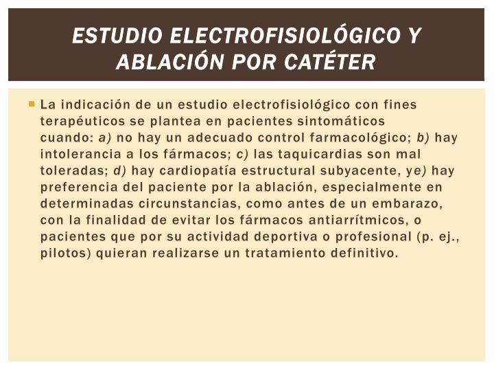 Estudio electrofisiológico y ablación por catéter