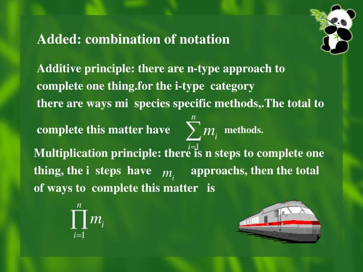 Additive principle: there are n-type approach to complete one thing.for the i-type  category