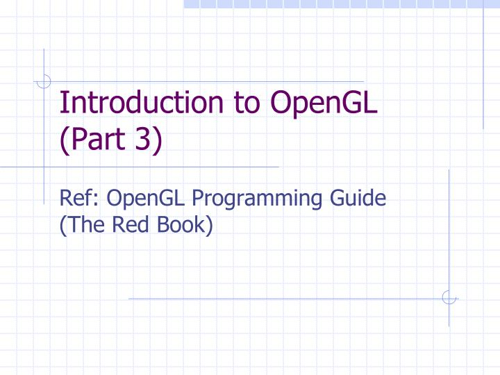 introduction to opengl part 3 n.