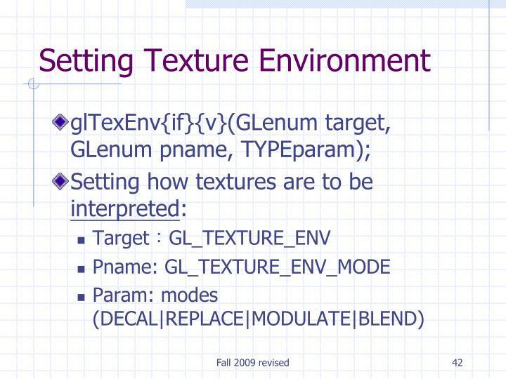 Setting Texture Environment