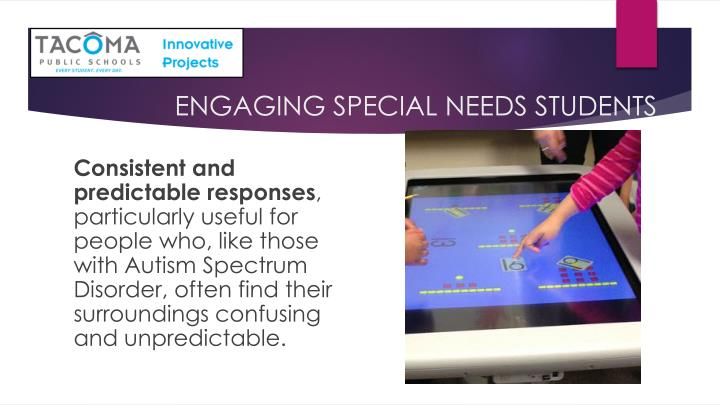 ENGAGING SPECIAL NEEDS STUDENTS