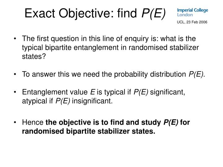 Exact Objective: find