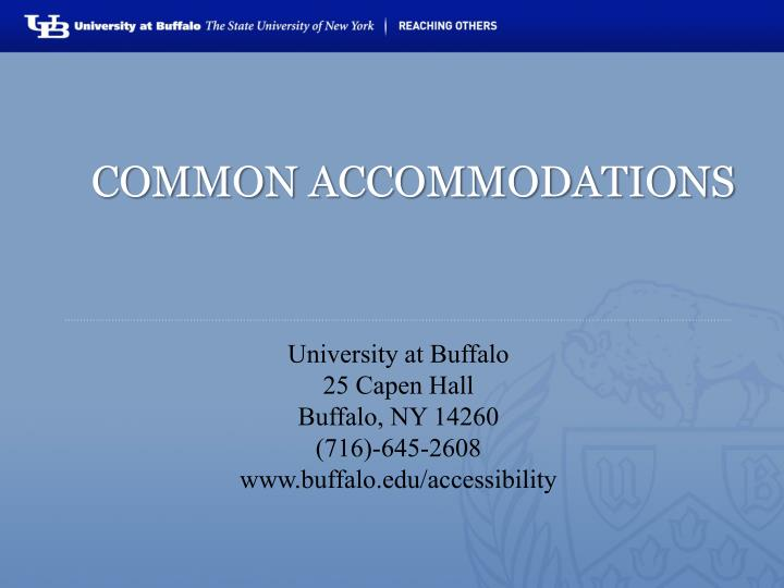 common accommodations n.