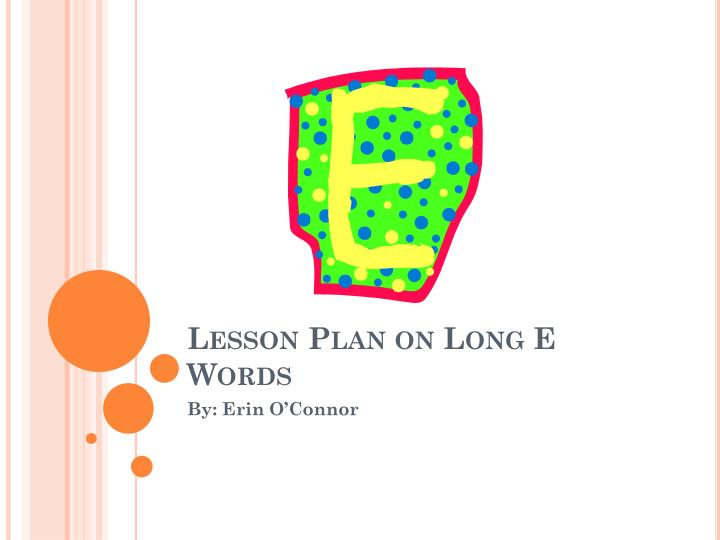 lesson plan on long e words n.