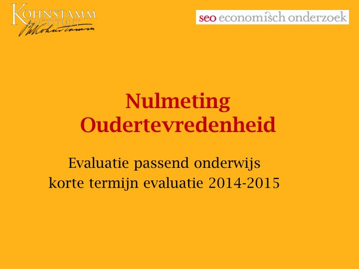 Nulmeting oudertevredenheid