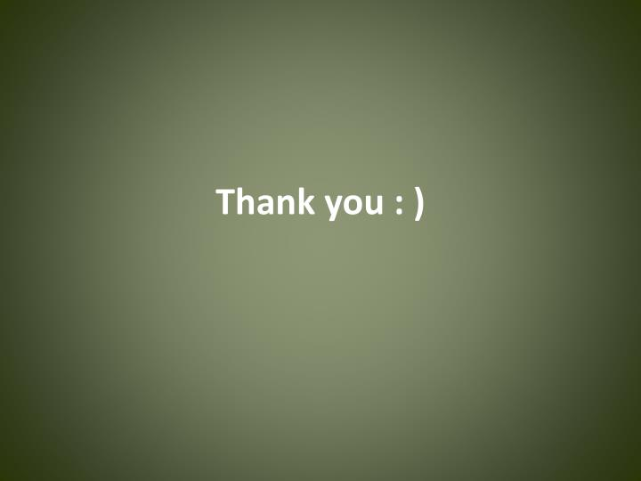 Thank you : )