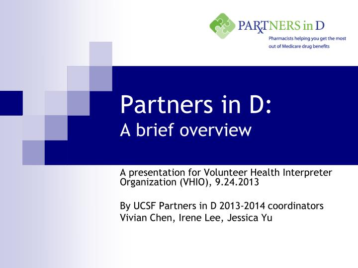 partners in d a brief overview n.