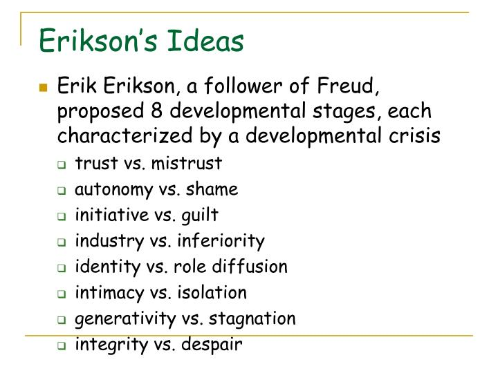 Erikson's Ideas