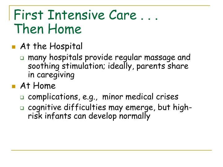 First Intensive Care . . .