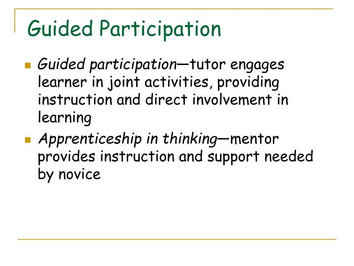 Guided participation