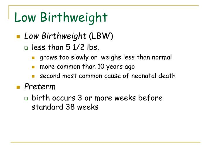 Low Birthweight
