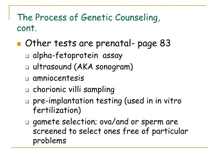 The Process of Genetic Counseling, cont.