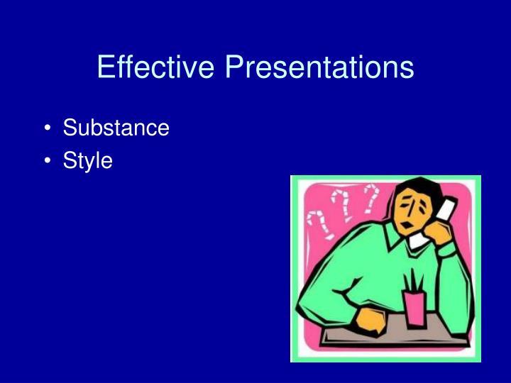 Effective presentations1