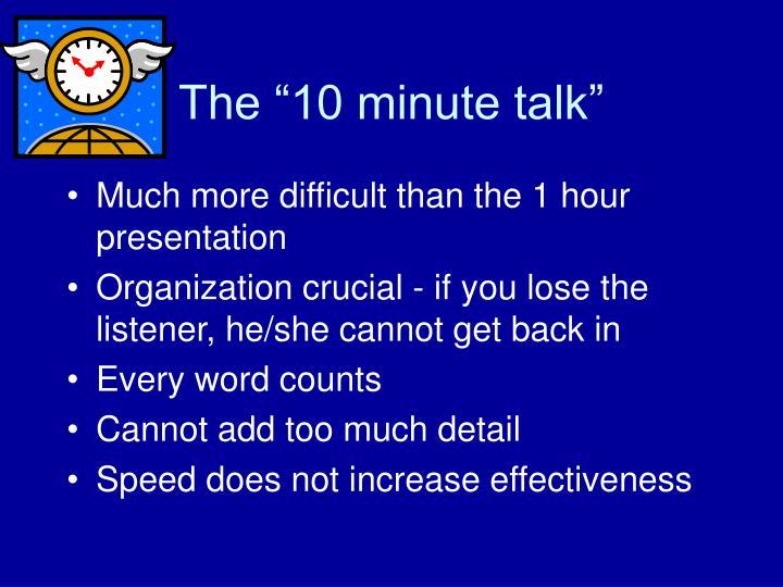 """The """"10 minute talk"""""""