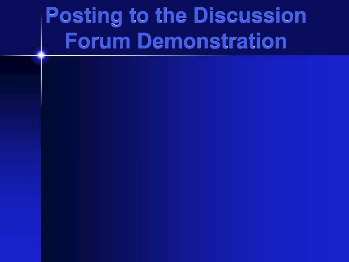 Posting to the Discussion Forum Demonstration