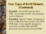 four types of ram memory continued