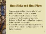 heat sinks and heat pipes