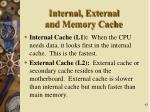 internal external and memory cache