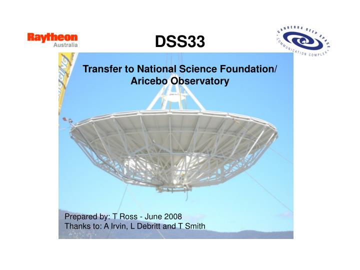 dss33 transfer to national science foundation aricebo observatory n.