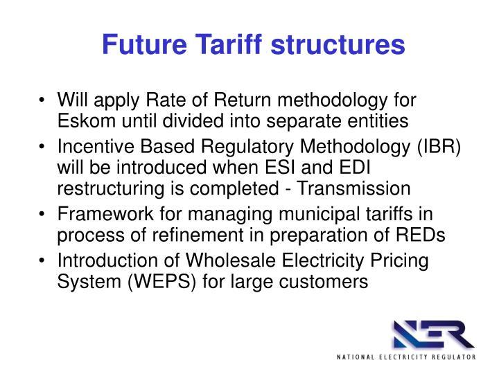 Future Tariff structures