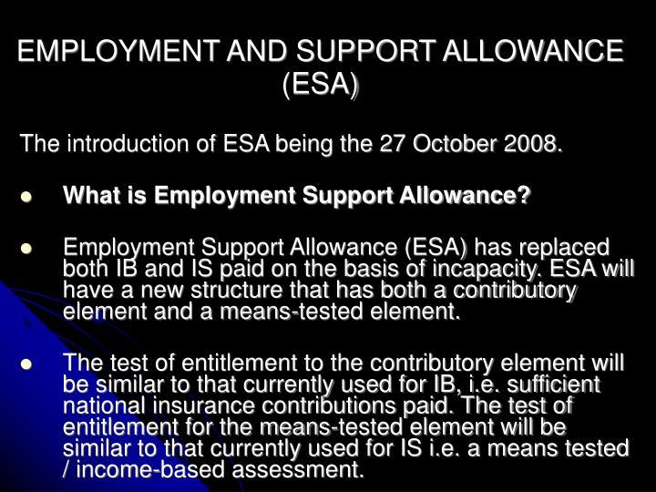 Employment and support allowance esa