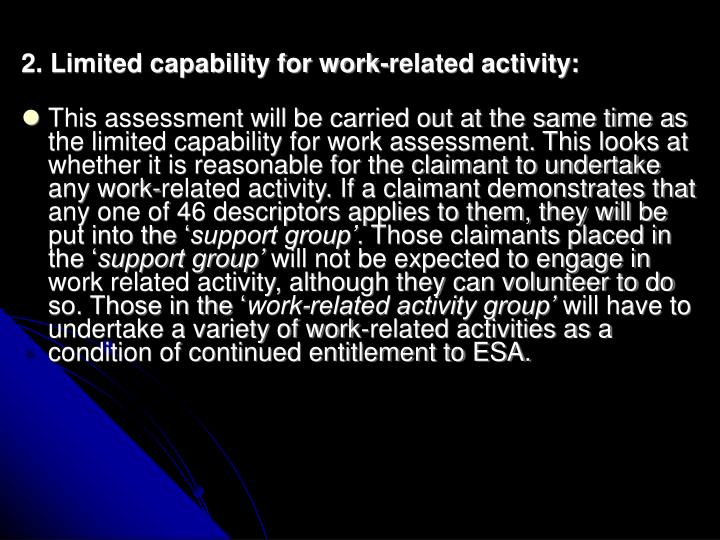 2. Limited capability for work-related activity: