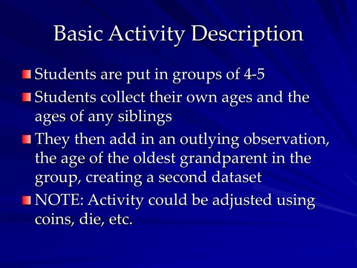 Basic Activity Description