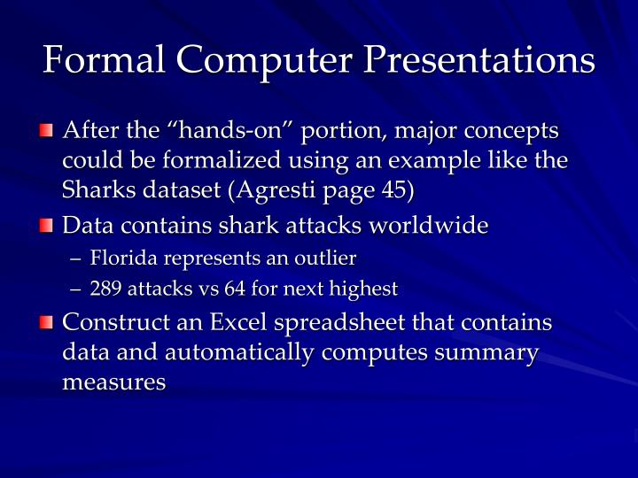 Formal Computer Presentations
