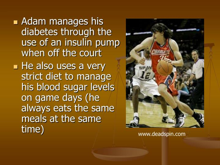 Adam manages his diabetes through the use of an insulin pump when off the court