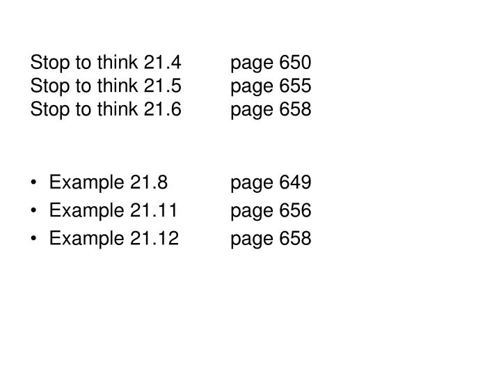 Stop to think 21 4 page 650 stop to think 21 5 page 655 stop to think 21 6 page 658