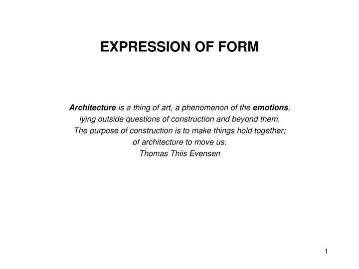 expression of form n.