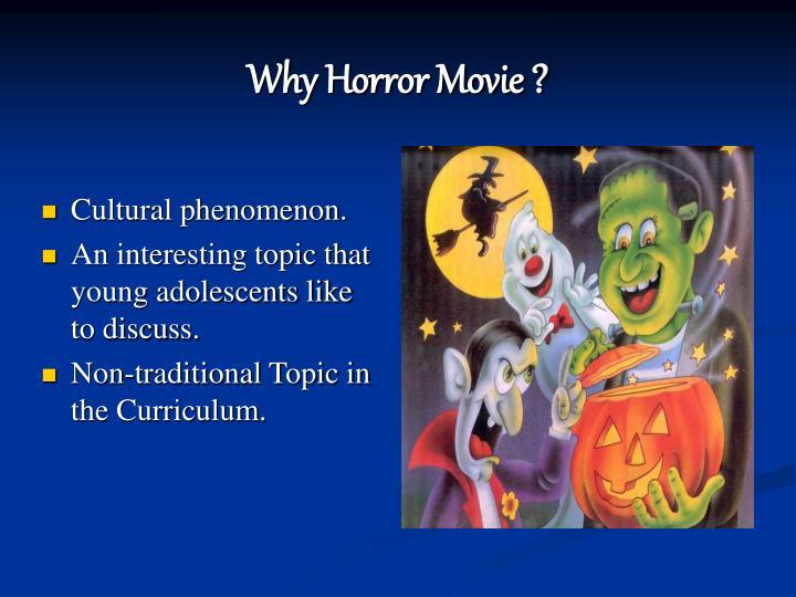 Why horror movie